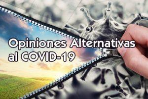 Opiniones Alternativas al COVID 19