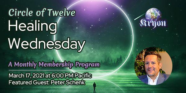 peter schenk kryon circle of twelve healing wednesday